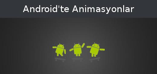 android-evreni-android-te-animasyon