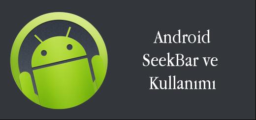 android-evreni-android-seekbar-ve-kullanımı