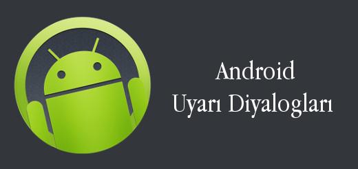 android-evreni-android-alert-dialogs-uyarı-diyalogları