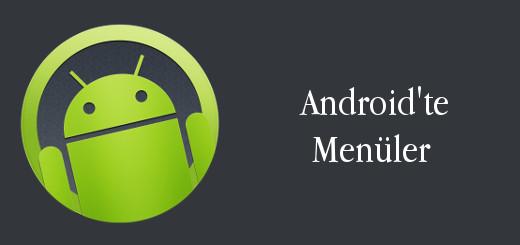 android-evreni-android-te-menü-android-menus-menü-oluşturma