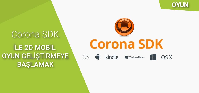 corona_sdk_ile_2d_mobil_oyun_geliştirmeye_başlamak